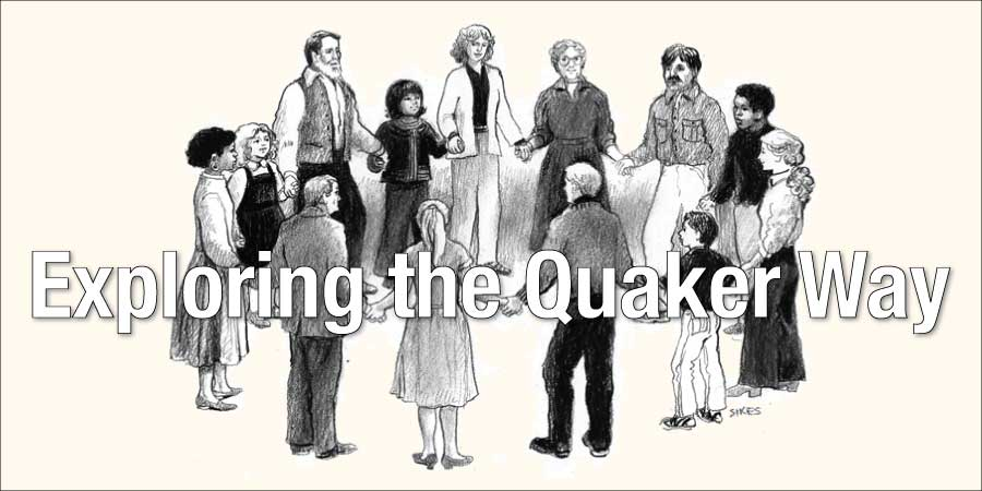 Exploring the Quaker Way
